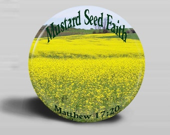 Mustard Seed Faith Photo Button Magnet Or Pinback Button - 2.25 Inch Round