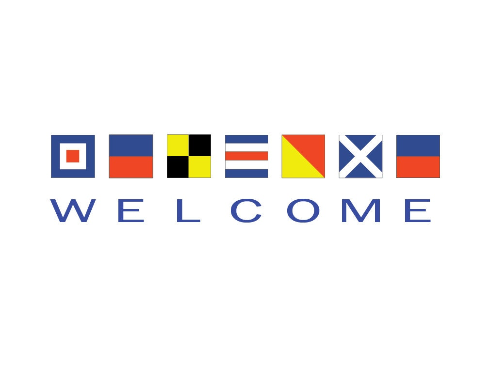 Nautical Flag Welcome Sign 11x14 Or 12x18 Print