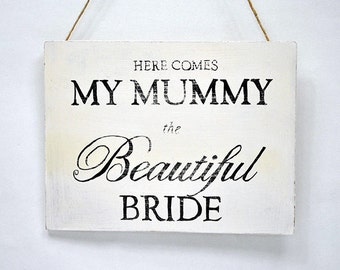 Shabby Chic Sign - Here Comes the bride