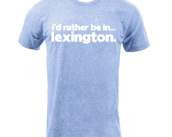 Rather Be in Lexington - Athletic Blue