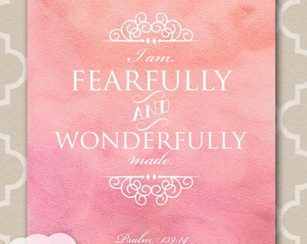 Printable Nursery Wall Art, Watercolor, Scripture Quote Bible Verse, Fearfully wonderfully made, in pink: INSTANT DOWNLOAD