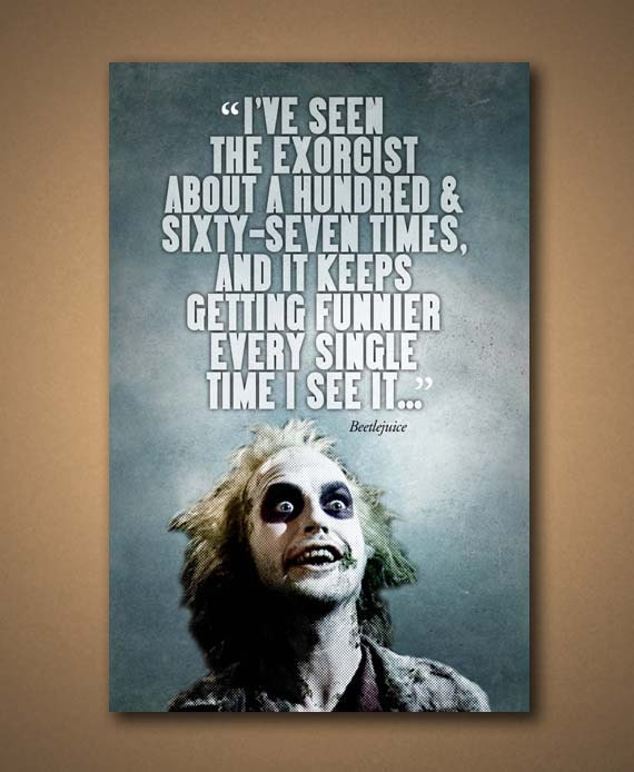 Beetlejuice Movie Quote Poster