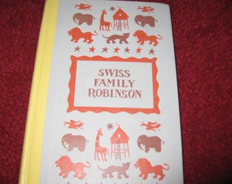 1964 SWISS FAMILY ROBINSON Hardcover 384 Pages