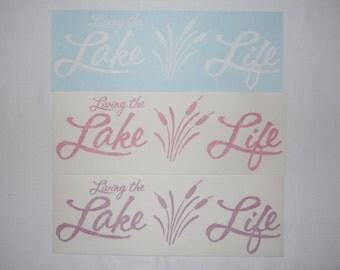 """12"""" Living the Lake Life decal"""