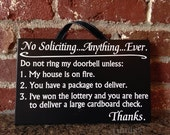 No soliciting...Anything...Ever Sign