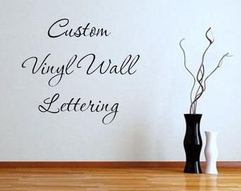 Custom Vinyl Wall Decals Personalize Vinyl Lettering Vinyl Wall Quotes Home Decor Vinyl Words INDOOR grade vinyl