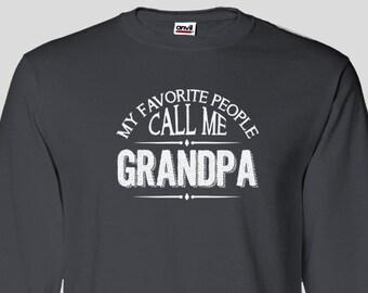 Grandpa Long Sleeve T-shirt, My Favorite People Call Me Grandpa