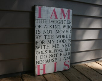 I am the Daughter/Child of a King, I AM HIS, Rustic Home Decor, Childs Room Sign, Inspirational quote