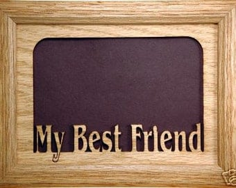 My Best Friend Picture Frame - Best Friend Frame, Friend Frame, Friend Gift, Best Friend Gift, Friends, Best Friend, Friend Photo Frame, 5x7