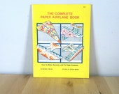 The Complete Paper Airplane Book {1979} Vintage Book