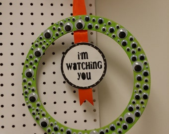 "12"" Googley  I'm watching you Green wreath"