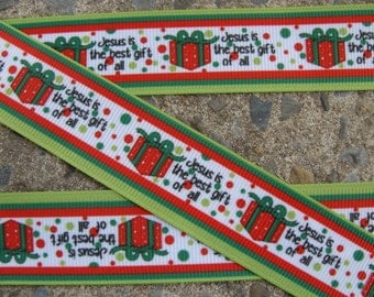 """3yards Jesus is the Best Gift of all 1"""" Printed ribbon"""