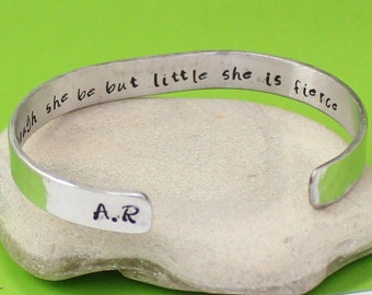Though She Be But Little, She is Fierce Bracelet.. William Shakespeare - Hand Stamped Bracelet- Personalized Bracelet.. Choose your Initials