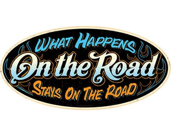 What Happens on the Road Biker Wall Decal #47718