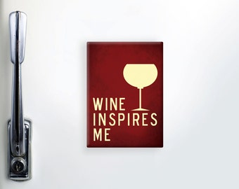 "Refrigerator Magnet, Fridge Magnet, Funny Magnets, Wine Magnet, ""2.5x3.5"" inches Magnet, Wine Glass Magnet, Kitchen Magnet, Wine Lover Gift"