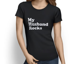 My Husband Rocks Women's T-shirt
