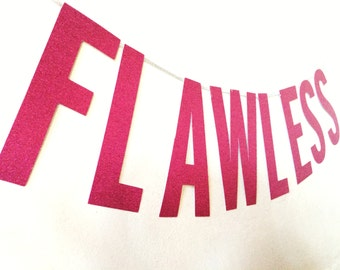Flawless Banner, Beyonce, Photo Booth Prop
