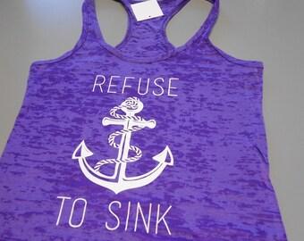 Refuse-to-Sink Tank. Burnout Workout Tank Top. Cross Training Tank. Refuse-to-Sink Tank Top. Womens Racerback Tank Top. Motivational Tank