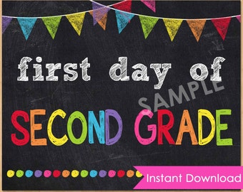 First Day of Second Grade Sign INSTANT DOWNLOAD - First Day of School Printable Chalkboard Sign 8x10 - 1st First Day of School Photo Prop