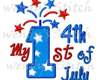 My 1st 4th of July applique machine embroidery design digital pattern