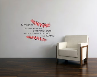 Baseball Stitches decal Never let the Fear of Striking Out - Vinyl wall decal