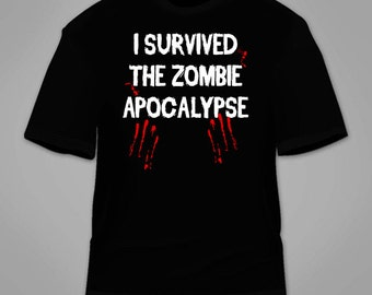 I Survived The Zombie Apocalypse T-Shirt. Funny