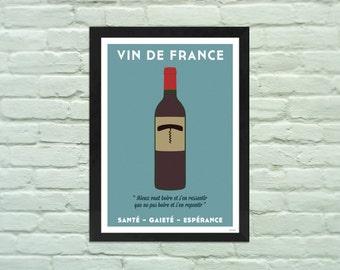 """Poster A3 : -VIN DE FRANCE """"santé, gaieté, espérance""""- affiche, poster, vin, tire bouchon, typographie illustration numérique"""