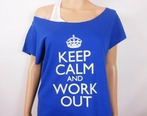OTHER COLORS / Off Shoulder Shirt / Keep Calm and Work Out / Workout Sweatshirt / Exercise Shirt / Workout Clothing