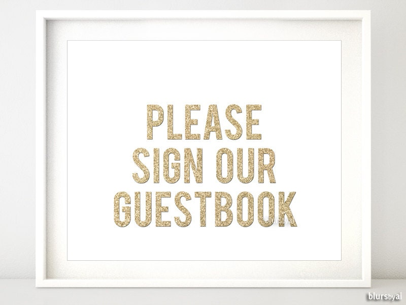 It is a graphic of Slobbery Please Sign Our Guestbook Free Printable
