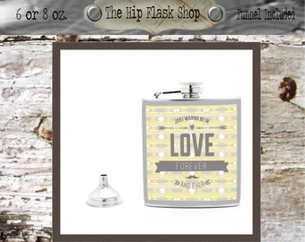 Aztec I Want to Be In Love Quote Yellow and Grey Flask  21st Birthday Gift Bridal Party Groomsman Liquor Flask Funnel