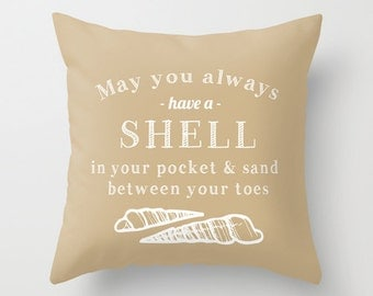 May You Always Have a Shell Pillow Cover, quote pillow, beach pillow, beach decor, beige pillow, neutral pillow, sand decor,  pillow