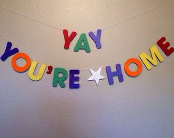 Yay You're Home Banner - Welcome Home Banner