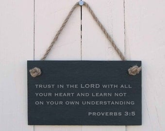 Slate Hanging Sign 'Trust in The Lord with All Your Heart and Learn Not on Your Own Understanding. Proverbs 3:5.' (SR210)