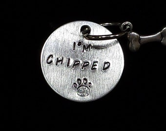 """Hand Stamped Dog ID Tag """"I'M Chipped"""" Double Sided Stamping w/ring and dog bone charm"""
