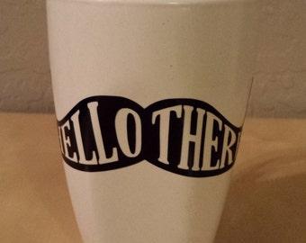 Hello There Mustache mug