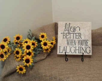 Life Is Better When You're Laughing Vinyl Decal Quote Tile, Vinyl Phrase Tile, Life Is Better When You're Laughing