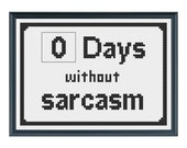 Funny Cross Stitch Pattern: Sarcastic Cross Stitch Pattern
