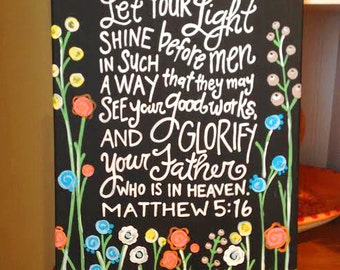11x14 Canvas- Matthew 5:16