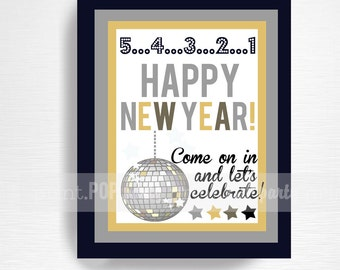 New Years Eve Printable Door Sign YOU Print
