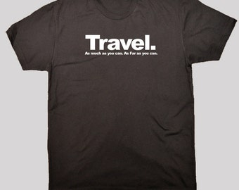 Travel T-Shirt - Screen Printed T-Shirt - Available in S, M, L, XL and 2XL