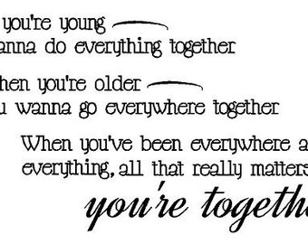 You're Together Decal