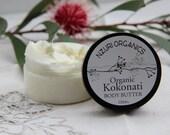 Organic Kokonati Body Butter - Handmade To Order