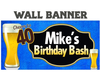 Cheers Beer Happy Birthday Banner  ~ Happy 40th Birthday Personalized Party Banners, Vinyl Banners, Custom Banners,