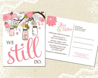 Vow Renewal Postcard - We Still Do - Pink Green Mason Jar Vow Renewal Invitation - Anniversary Mason Jar Vow Renewal Invite -5019 PRINTABLE