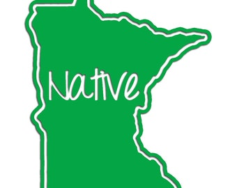 Minnesota Native Vinyl Sticker Car Window Door Bumper Decal Pride MN