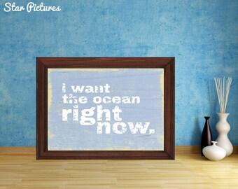 Ocean word print. Wall art decor. Printable art. I want the ocean right now art poster.