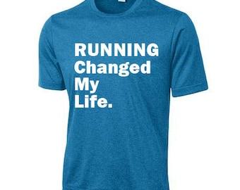 RUNNING Changed My Life Guy's Dri-fit Tee