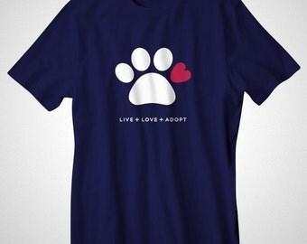 LIVE LOVE ADOPT T-Shirt