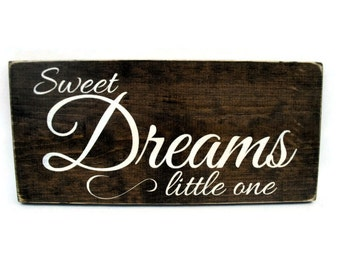 Baby or Child Nursery Sign Rustic Wood Wall Art - Sweet Dreams Little One (#1167)