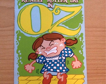 Dorothy and the Really Rotten Day in Oz Mini Comic - Wizard of Oz parody